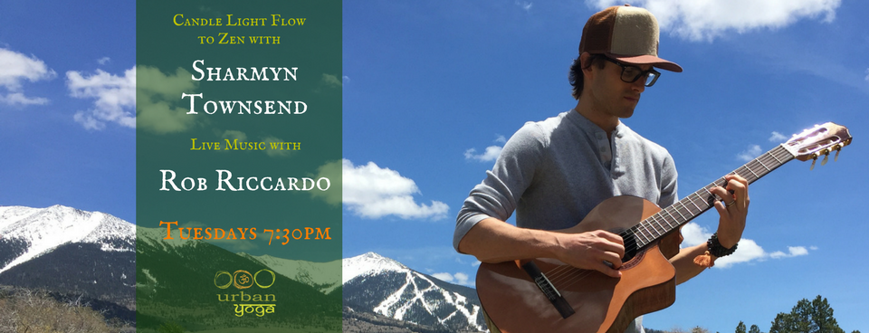 Live Music with Rob Riccardo and Yoga with Sharmyn Townsend