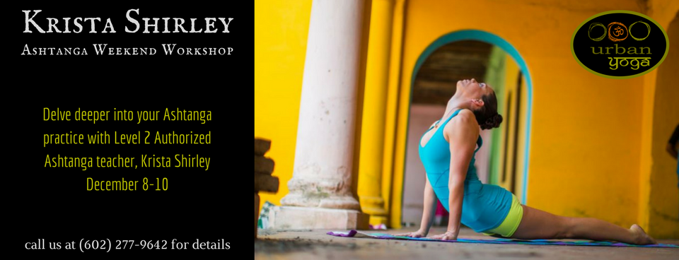 Ashtanga Weekend Workshop with Krista Shirley